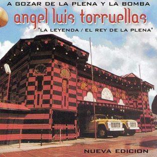 CD de Angel Luis Torruellas Titulo A Gozar de la Plena y Bomba (Nueva Edicion)
