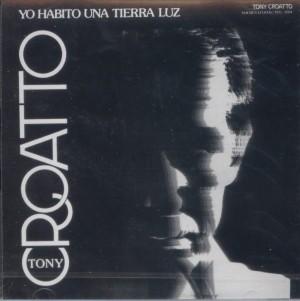 CD de Tony Croatto - Yo habito una tierra luz