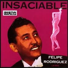 CD de Felipe Rodríguez - Insaciable