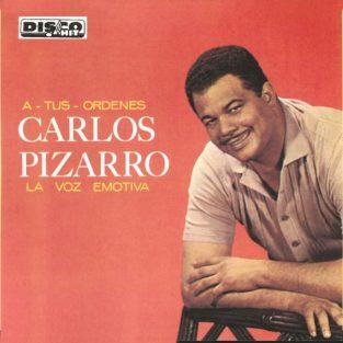 CD de Carlos Pizarro Atus Ordenes, La Voz Emotiva- 1042-1847