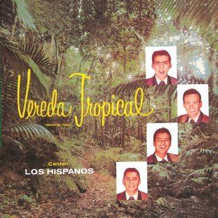 CD de Los Hispanos - Vereda Tropical