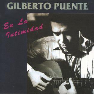CD Gilberto Puente - En la intimidad