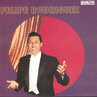 CD de Felipe Rodríguez - Felipe Rodríguez